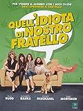 Quell'Idiota Di Nostro Fratello by Paul Rudd
