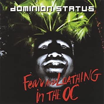Fear & Loathing in the O.C.