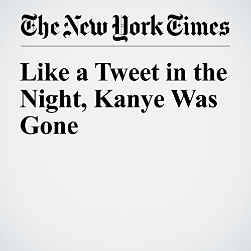 Like a Tweet in the Night, Kanye Was Gone audiobook cover art