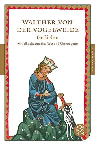 Gedichte: Mittelhochdeutscher Text und Übertragung (Fischer Klassik)