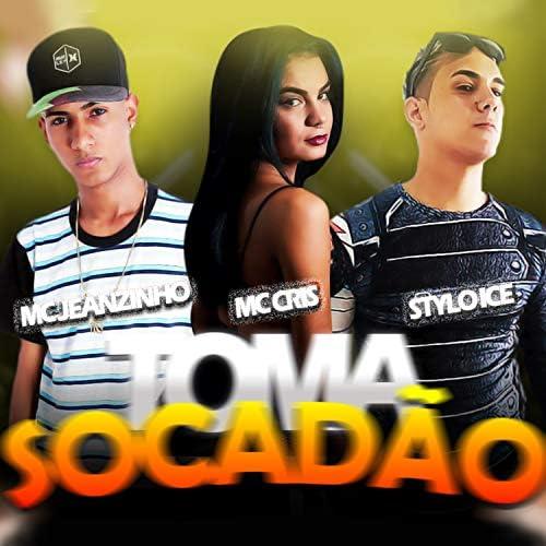 STYLO ICE, Cris Mc & MC Jeanzinho