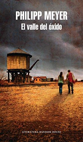 El valle del óxido (Literatura Random House)