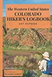 The Western United States Colorado Hikers Logbook: The Perfect Gift for Those Outdoors Enthusiasts, Nature-Lovers, Hikers, Campers, Adventurers, Friends, Relatives, or Co-Workers.