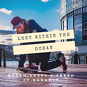 Lost Within the Ocean