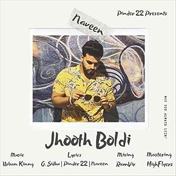 Jhooth Boldi (feat. Urban Kinng)