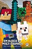 Minecraft - Em busca da maça dourada - livro 1