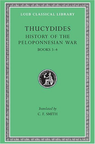 History of the Peloponnesian War: v. 2 (Loeb Classical Library) by Thucydides (1989-07-01)