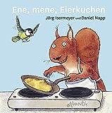 Jörg Isermeyer, Daniel Napp: Ene, mene, Eierkuchen