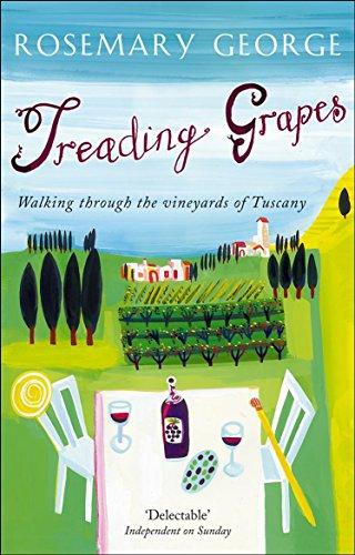 Treading Grapes: Walking Through The Vineyards Of Tuscany
