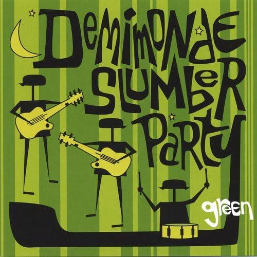Demimonde Slumber Party