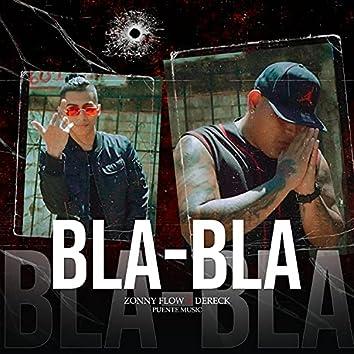 BLA - BLA