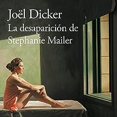 La desaparición de Stephanie Mailer [The Disappearance of Stephanie Mailer]