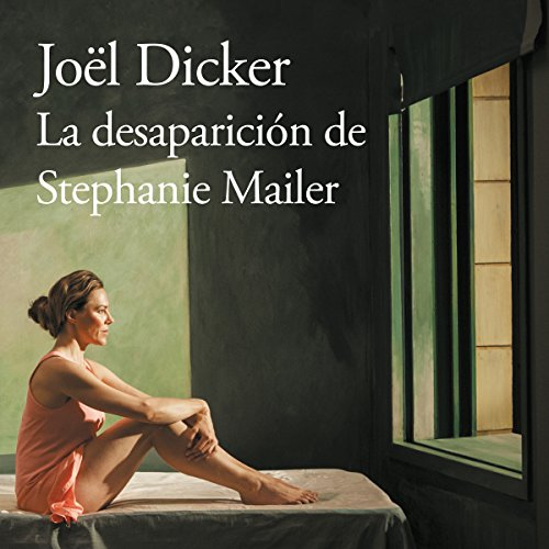 La desaparición de Stephanie Mailer [The Disappearance of Stephanie Mailer] audiobook cover art