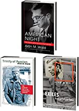 Alan M. Wald's American Literary Left Trilogy, Omnibus E-Book: Includes American Night, Trinity of Passion, and Exiles from a Future Time