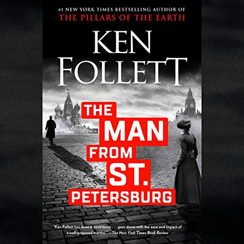 The Man from St. Petersburg Audiobook By Ken Follett cover art