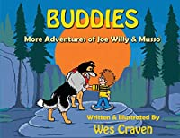 Buddies: More Adventures of Joe Willy & Musso