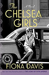 The Chelsea Girls by Fiona Davis book cover