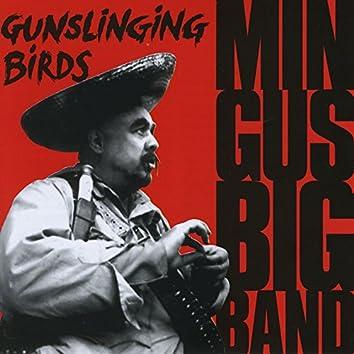 Gunslinging Birds