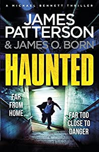 Haunted: (Michael Bennett 10) [May 17, 2018] Patterson, James