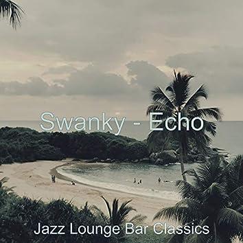 Swanky - Echo