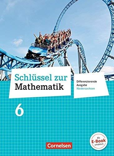 Schlüssel zur Mathematik - Differenzierende Ausgabe Niedersachsen: 6. Schuljahr - Schülerbuch by Reinhold Koullen(1. Juli 2012)