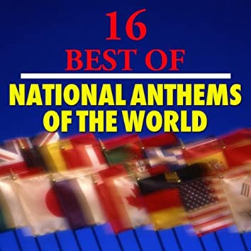 16 Best National Anthems of the World