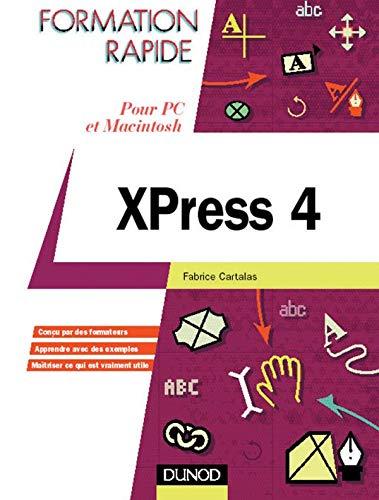 Formation Rapide Xpress 4 - pour PC et Macintosh