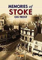 Memories of Stoke-on-Trent
