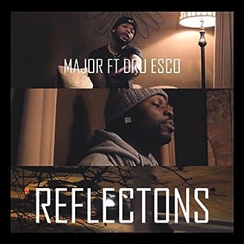 Reflections (feat. DRU ESCO)