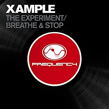 The Experiment / Breathe & Stop