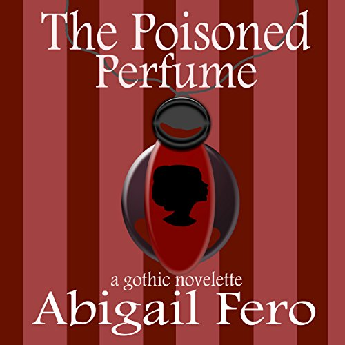 The Poisoned Perfume audiobook cover art