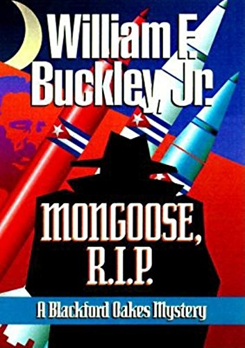 Mongoose, RIP (Blackford Oakes Novel) (English Edition) eBook ...