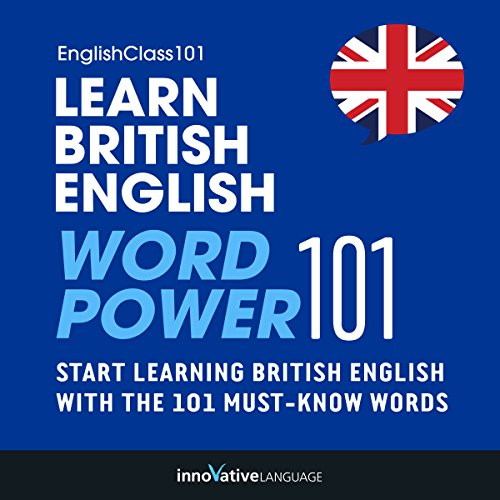 Learn British English: Word Power 101 audiobook cover art