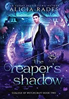 The Reaper's Shadow (Hidden Legends: College of Witchcraft)