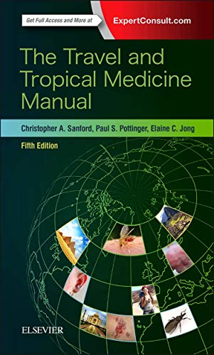 Compare Textbook Prices for The Travel and Tropical Medicine Manual 5 Edition ISBN 9780323375061 by Sanford MD  MPH  DTM&H, Christopher A.,Jong MD  FIDSA  FASTMH, Elaine C.,Pottinger MD  DTM&H, Paul