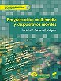 Programación Multimedia y dispositivos móviles: 76 (Informática y comunicaciones)