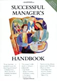 Successful Manager's Handbook: Develop Yourself, Coach Others