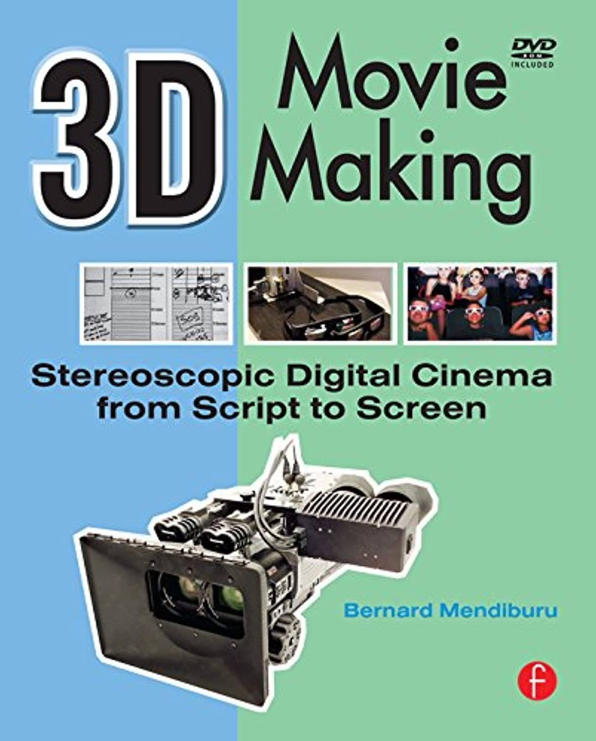 首相シンプルさ動的3D Movie Making: Stereoscopic Digital Cinema from Script to Screen (English Edition)