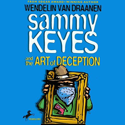 Sammy Keyes and the Art of Deception audiobook cover art