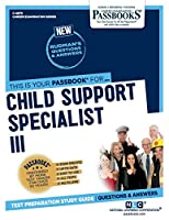 Child Support Specialist III (Career Examination)