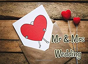 Wedding Guest Book: My heart is yours forever for wedding reception : Sign in Notebook (100 Pages)