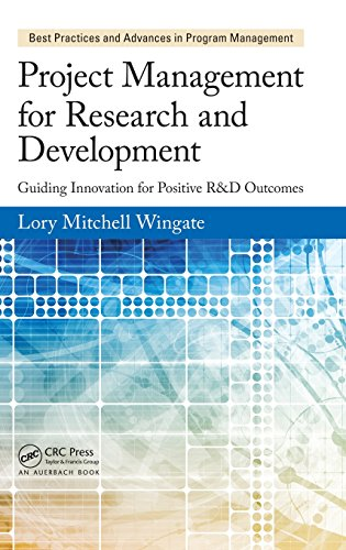 Compare Textbook Prices for Project Management for Research and Development: Guiding Innovation for Positive R&D Outcomes Best Practices in Portfolio, Program, and Project Management 1 Edition ISBN 9781466596290 by Wingate, Lory Mitchell