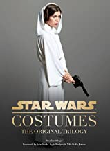 Star Wars Costumes: The Original Trilogy: (Star Wars Book, Costume Book)