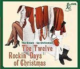 The Twelve Rockin` Days Of Christmas