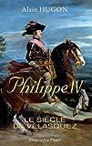 Philippe IV - Le siècle de Vélasquez