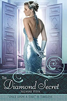 The Diamond Secret (Once upon a Time) by [Suzanne Weyn]
