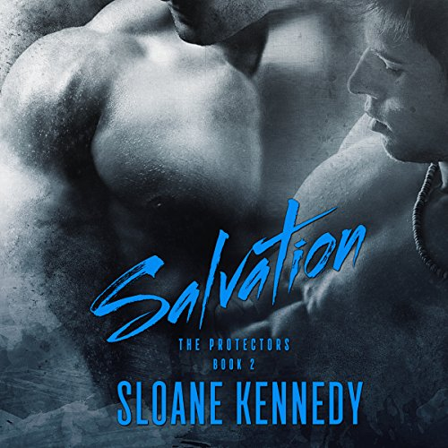 Salvation     The Protectors, Book 2              Written by:                                                                                                                                 Sloane Kennedy                               Narrated by:                                                                                                                                 Joel Leslie                      Length: 7 hrs and 57 mins     2 ratings     Overall 5.0