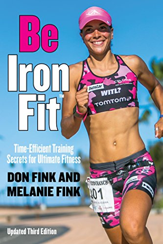 Be IronFit: Time-Efficient Training Secrets for Ultimate Fitness (English Edition)