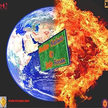Mother Nature (Steo Farrell Remix)