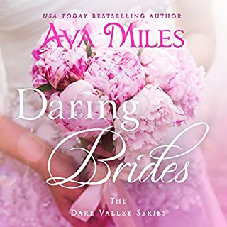 Daring Brides     Dare Valley              By:                                                                                                                                 Ava Miles                               Narrated by:                                                                                                                                 Em Eldridge                      Length: 3 hrs and 23 mins     65 ratings     Overall 4.4